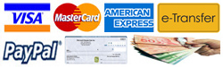 Cash, Company Cheque, Money order, Visa, MasterCard, American Express, PayPal, or eTransfer